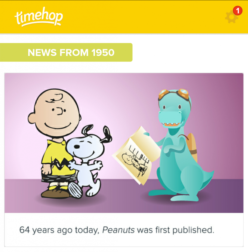 """Timehop also gives you """"this day in history"""" that has nothing to do with your life. A neat touch"""